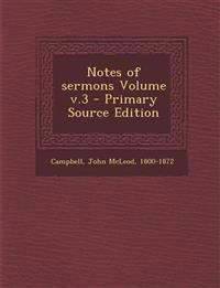 Notes of Sermons Volume V.3
