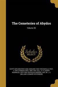 CEMETERIES OF ABYDOS VOLUME 35