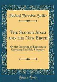 The Second Adam and the New Birth
