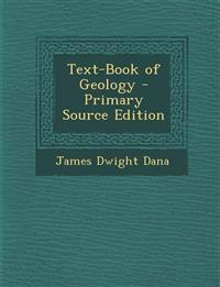 Text-Book of Geology - Primary Source Edition
