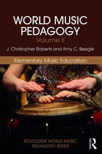 World Music Pedagogy, Volume II: Elementary Music Education