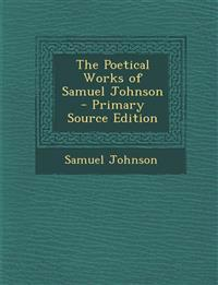 The Poetical Works of Samuel Johnson