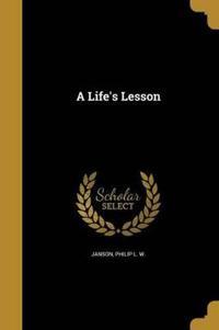 LIFES LESSON