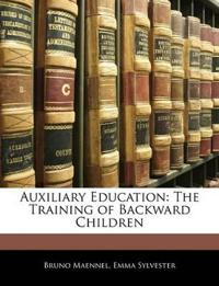 Auxiliary Education: The Training of Backward Children