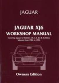 Jaguar XJ6 Workshop Manual Owners Edition (XJ40) 1986-94