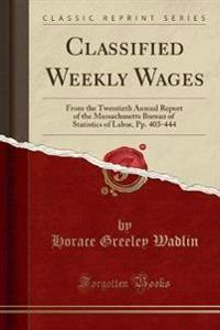 Classified Weekly Wages