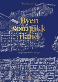 Byen som gikk i land - Morten Hammerborg | Ridgeroadrun.org