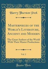 Masterpieces of the World's Literature, Ancient and Modern, Vol. 2