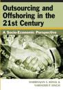Outsourcing And Offshoring in the 21st Century