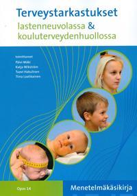 Terveystarkastukset lastenneuvolassa & kouluterveydenhuollossa