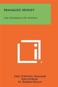 Managed Money: The Experience of Sweden