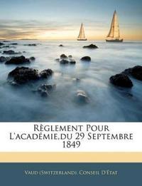 Règlement Pour L'académie,du 29 Septembre 1849