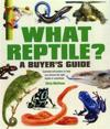 What reptile? a buyers guide - essential information to help you choose the