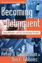 Becoming Delinquent