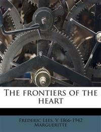 The frontiers of the heart