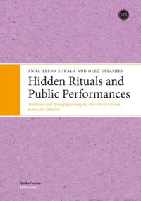 Hidden Rituals & Public Performances