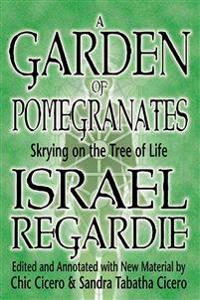 A Garden of Pomegranates: Skrying on the Tree of Life