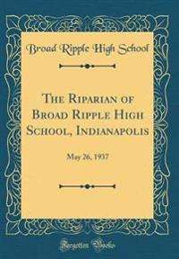 The Riparian of Broad Ripple High School, Indianapolis