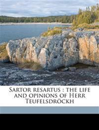 Sartor resartus : the life and opinions of Herr Teufelsdröckh