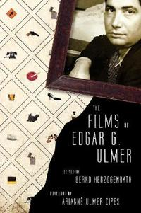 The Films of Edgar G. Ulmer