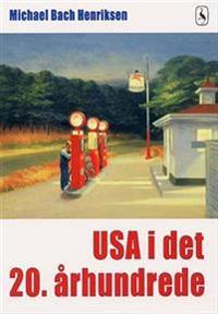 USA i det 20. århundrede