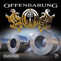 Offenbarung 23 - Aluminium Folge 79