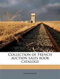 Collection of French auction sales book catalogs Volume 6