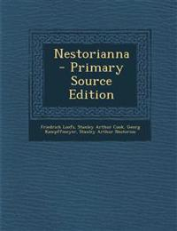 Nestorianna - Primary Source Edition