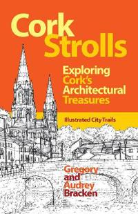 Cork Strolls: Exploring Cork's Architectural Treasures