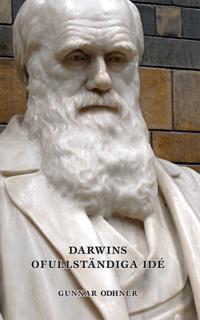 Darwins ofullständiga idé