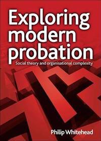 Exploring Modern Probation