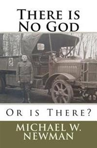 There Is No God, or Is There?