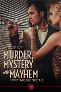 Dose of Murder, Mystery and Mayhem