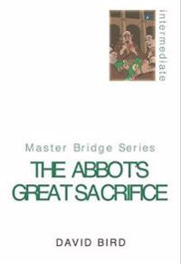 The Abbot's Great Sacrifice