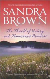 The Thrill of Victory and Tomorrow's Promise: The Thrill of Victory\Tomorrow's Promise
