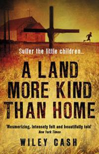 Land More Kind Than Home