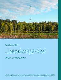 JavaScript-kieli: Uudet ominaisuudet