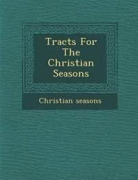 Tracts For The Christian Seasons