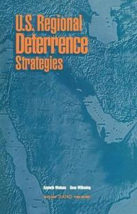 U.S. Regional Deterrence Strategies