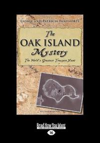 The Oak Island Mystery: The World's Greatest Treasure Hunt (Large Print 16pt)