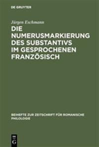 Die Numerusmarkierung Des Substantivs Im Gesprochenen Franz Sisch