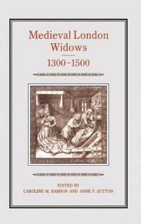 Medieval London Widows, 1300-1500