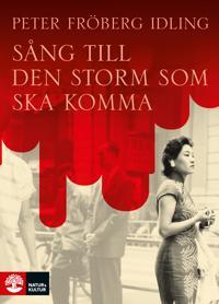 Sång till den storm som ska komma
