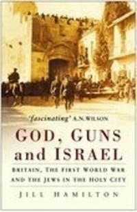 God, Guns & Israel