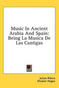 Music in Ancient Arabia and Spain