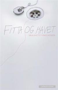 Fitta og havet - Maja Anette Flønes Monsen pdf epub