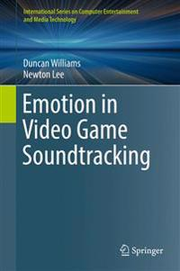 Emotion in Video Game Soundtracking