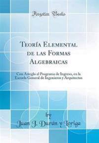 Teoría Elemental de las Formas Algebraicas