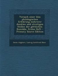 Versuch einer blos philologischen Erklärung mehrerer dunklen und streitigen Stellen der göttlichen Komödie, Erstes Heft