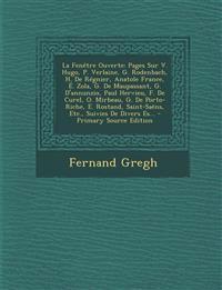 La Fenêtre Ouverte: Pages Sur V. Hugo, P. Verlaine, G. Rodenbach, H. De Régnier, Anatole France, É. Zola, G. De Maupassant, G. D'annunzio, Paul Hervie